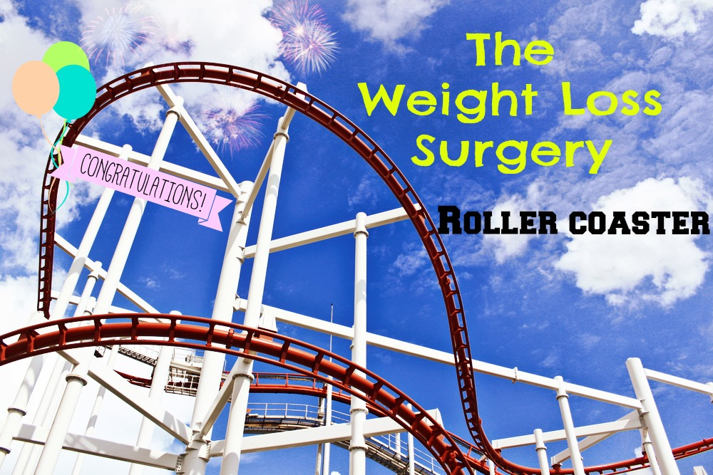 The Weight Loss Surgery Roller Coaster